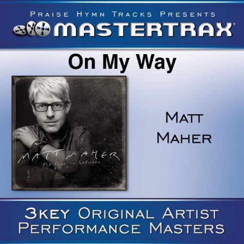On My Way [Performance Tracks]