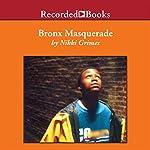 Bronx Masquerade | Nikki Grimes