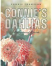 Connie's Dahlias: A Beginner's Guide