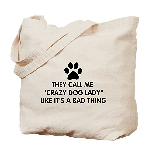 Cloth Dog CafePress Tote Shopping Natural Canvas They Bag Me Bag Lady Call Crazy TIavIq