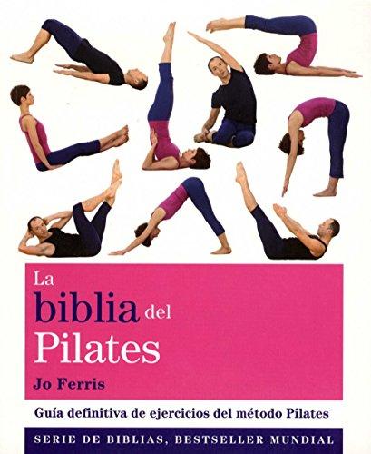 Descargar Libro La Biblia Del Pilates Jo Ferris