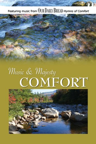 Music and Majesty - Comfort