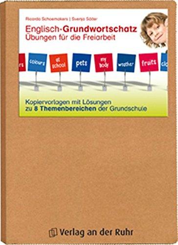 Englisch-Grundwortschatz - Übungen für die Freiarbeit: Kopiervorlagen mit Lösungen zu 8 Themenbereichen der Grundschule
