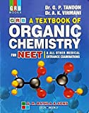 A Textbook of Organic Chemistry for NEET (2018-19 Edition)