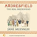 Madresfield Audiobook by Jane Mulvagh Narrated by Hilary Neville