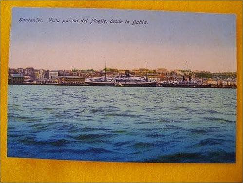 Antigua Postal - Old Postcard : SANTANDER - Vista parcial del Muelle, desde la Bahía - España: Amazon.es: Sin autor: Libros