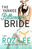 The Yankee Billionaire's Bride (Billionaire Brides Book 2)