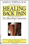Healing Back Pain: The Mind-Body Connection By John E. Sarno