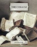 The Cossacks, Leo Tolstoy, 1463748124