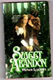 Sweet Abandon, Wendy Lozano, 0380754169