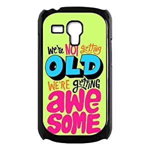 We Are Not Getting Old We Are Getting Awesome Gorgeous Hard Case Cover for Galaxy S3 Mini I8190 by Maris's Diary