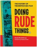 img - for Doing Rude Things: The History of the British Sex Film book / textbook / text book