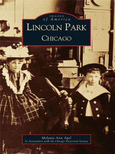 (Lincoln Park, Chicago (Images of America))