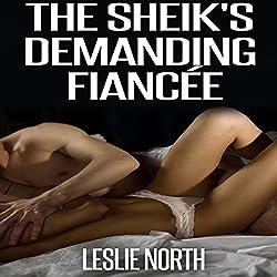 The Sheikh's Demanding Fiancé