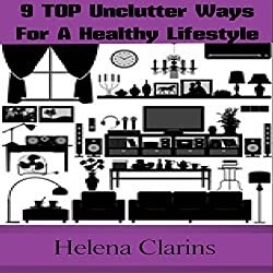 Unclutter: Declutter Your Life
