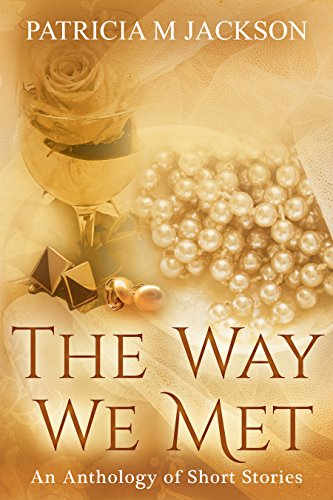 The Way We Met by Patricia M Jackson ebook deal