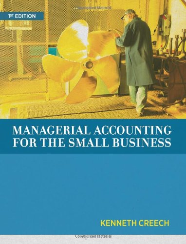 Managerial Accounting for the Small Business