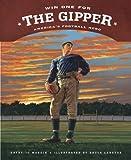 Win One for the Gipper, Kathy-jo Wargin, 1585362212