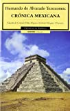 img - for Cronica Mexicana/ Mexican chronicles (Cronicas de America) (Spanish Edition) book / textbook / text book