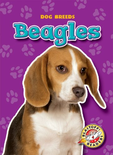 Read Online Beagles (Blastoff! Readers: Dog Breeds) (Blastoff Readers. Level 4) PDF