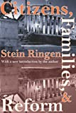 img - for Citizens, Families, and Reform by Stein Ringen (2005-09-30) book / textbook / text book