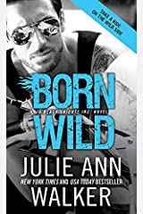 Born Wild (Black Knights Inc. Book 5) Kindle Edition