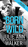 Born Wild (Black Knights Inc. Book 5)
