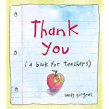 Thank You: (a book for teachers)