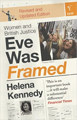Eve Was Framed - Women and British Justice: Helena Kennedy ...