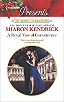 A ROYAL VOW OF CONVENIENCE (HARLEQUIN PRESENTS)