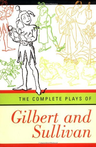 The Complete Plays of Gilbert and Sullivan by William Schwenck Gilbert (1997-09-17)