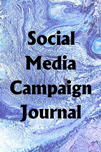 Social Media Campaign Journal: Use the Social Media Campaign Journal to help you reach your new year's resolution goals ()
