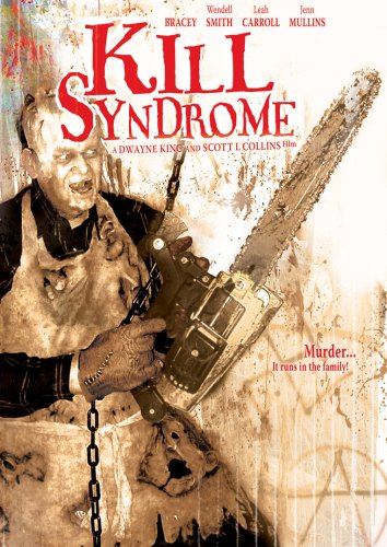 Kill Syndrome by Brain Damage Films