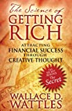 img - for The Science of Getting Rich: Attracting Financial Success through Creative Thought book / textbook / text book