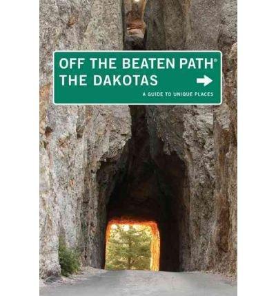 Download The Dakotas Off the Beaten Path, 8th: A Guide to Unique Places (Off the Beaten Path Series) PDF