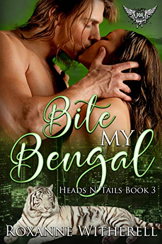 (Bite My Bengal: Paranormal Dating Agency (Heads N' Tails Series Book 3) )