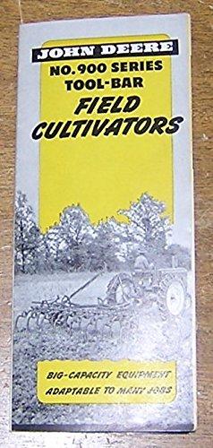 - John Deere No. 900 Series Tool-Bar Field Cultivators (Brochure)