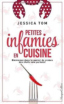 Jessica Tom - Petites infamies en cuisine
