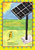 Solar Power Comes to My Home, Susie Flann, 1419694405