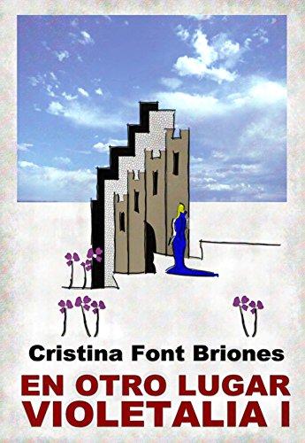 EN OTRO LUGAR: VIOLETALIA I (Spanish Edition) by [BRIONES, CRISTINA FONT