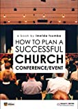 How to plan a successful church event: An amazing event  -it is possible