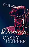 Damage: The Men of Law (The Men of Law Series Book 2)