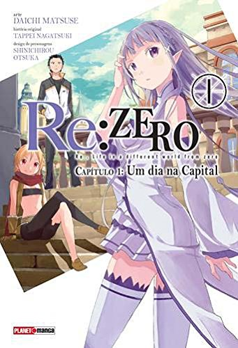 Re. Zero. Um Dia na Capital - Capítulo 1. Volume 1