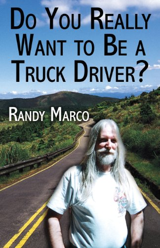 Do You Really Want to Be a Truck Driver?
