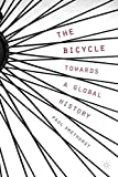 The Bicycle ― Towards a Global History