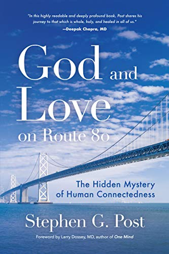God and Love on Route 80: The Hidden Mystery of