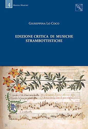 Edizione critica di musiche strambottistiche Giuseppina Lo Coco