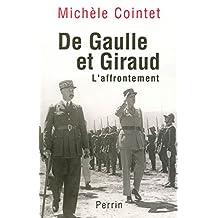 DE GAULLE ET GIRAUD: L'AFFRONTEMENT..