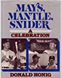 Mays, Mantle and Snider, Donald Honig, 0025512005
