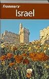 Frommer's Israel, Robert Ullian, 0470289694